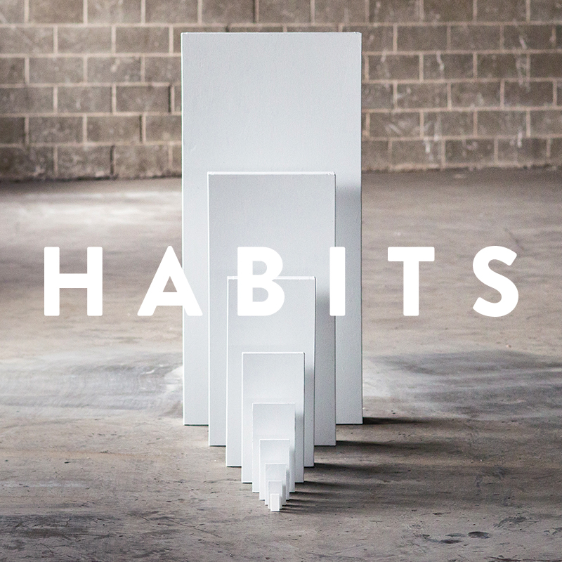 Habits Week 1 – Meant for Deeper Things