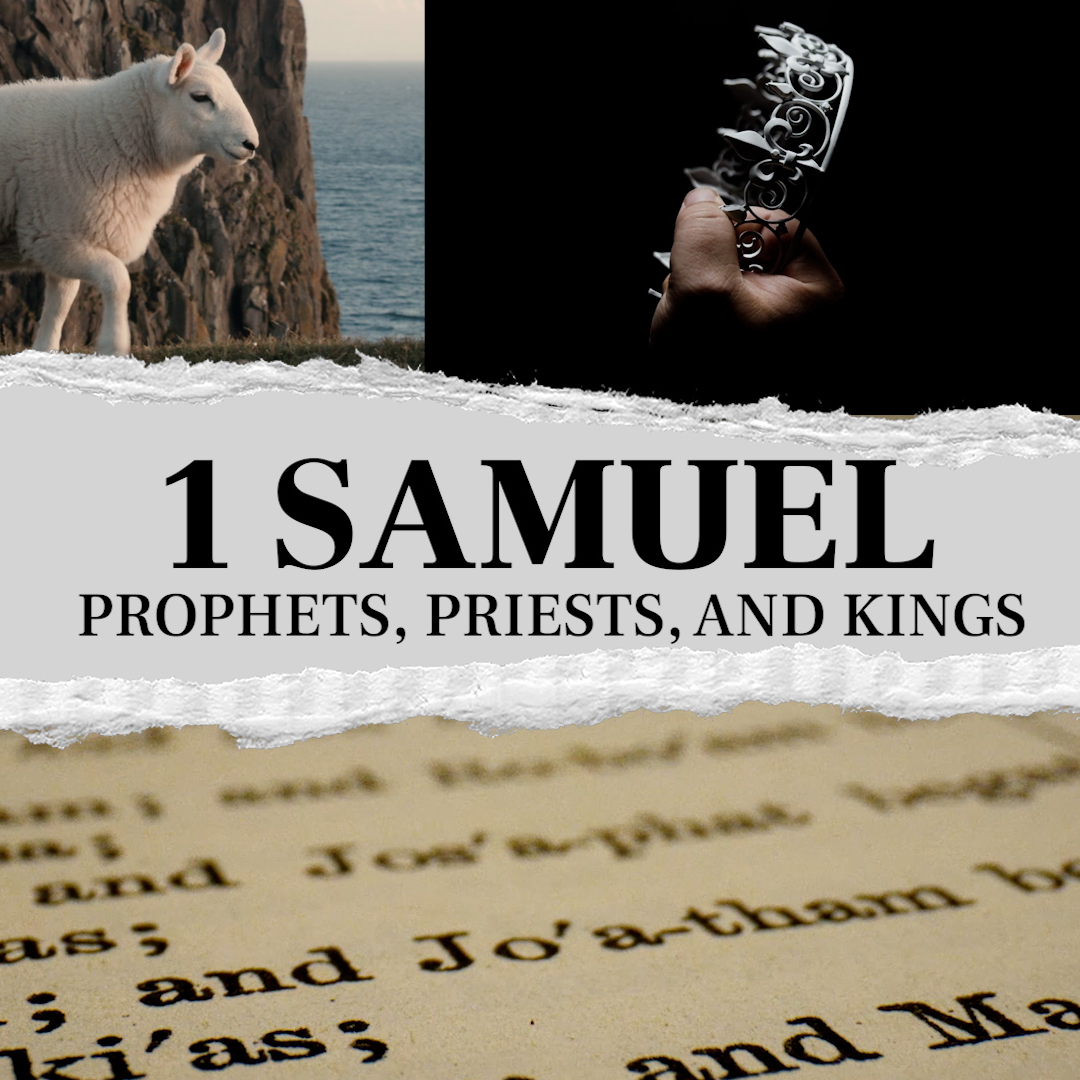 1 Samuel 1:1-2 – The Age of Kings